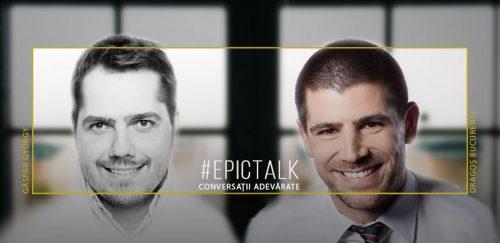 #EpicTalk cu Dragoș Bucurenci: Despre curajul de a ne lăsa văzuți