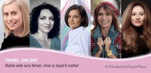 Panel online - Martie este luna femeii, chiar și după 8 martie!